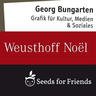 Georg Bungarten_Weusthoff Noël_Seeds for Friends